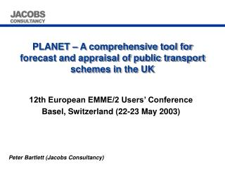 planet   a comprehensive tool for forecast and appraisal of public transport schemes in the uk