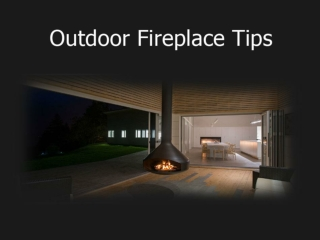Useful tips on outdoor fireplace