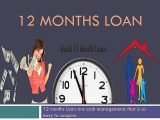 12 Months Loan