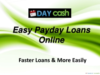 Easy Payday Loans Online - Speedy Solution of Getting Money