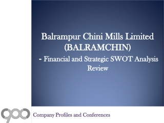 SWOT Analysis Review on Balrampur Chini Mills Limited (BALRAMCHIN)