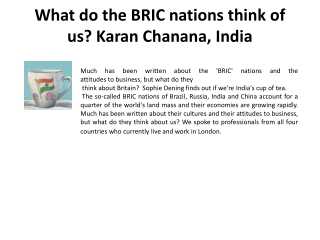 What do the BRIC nations think of us? Karan Chanana, India