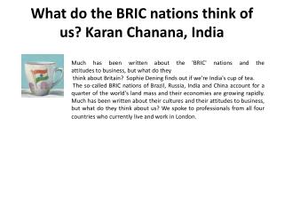 What do the BRIC nations think of us? Karan Chanana, India