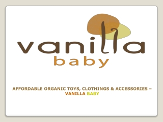 Affordable Organic Baby Toys, Clothings and Accessories - Va