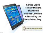Corliss Group Review Millions of Android Phones Could Be Aff