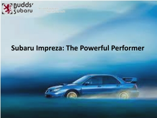 Subaru Impreza: The Powerful Performer
