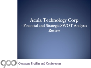 SWOT Analysis Review on Acula Technology Corp.
