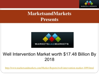 Well Intervention Market worth $17.48 Billion By 2018