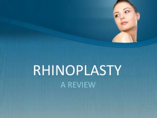 Cosmetic Surgery Orange County- A Review on Rhinoplasty