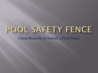Great Reasons to Install a Pool Fence