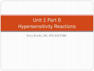 unit 1 part 6 hypersensitivity reactions