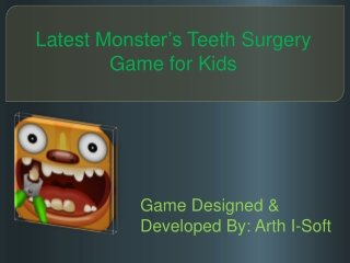 Latest Monster's Teeth Surgery Game for Kids