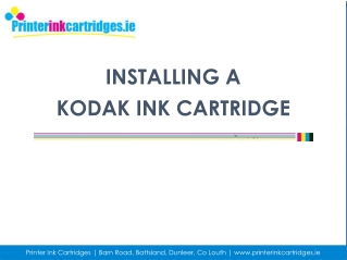 Get Useful Steps for How to Install Kodak Ink Cartridges
