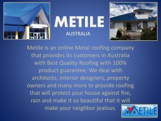 Metile, Metal Roofing Company Australia