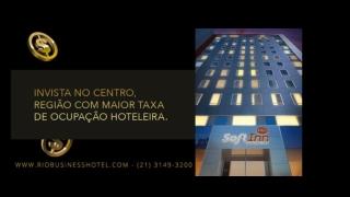 Soft Inn Empreendimento Hoteleiro no Centro do Rio