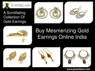 Buy Mesmerizing Gold Earrings Online India