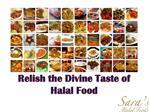 Relish the Divine Taste of Halal Food