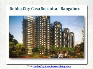 Sobha City Casa Serenita Bangalore ₹ 6243 PSF