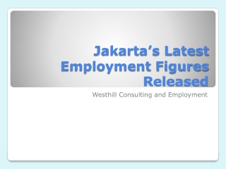 Jakarta's Latest Employment Figures Released