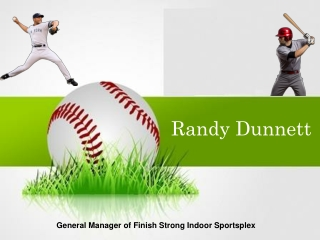 Randy Dunnett- Finish Strong