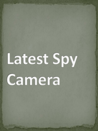 Latest Spy Camera