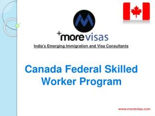 Canada Federal Skilled Worker Program 2014 | MoreVisas