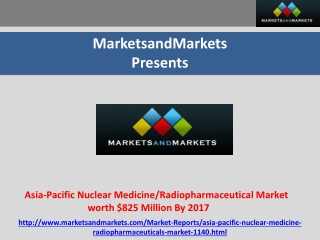 Asia-Pacific Nuclear Medicine/Radiopharmaceutical Market wor