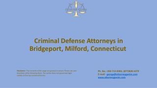 Criminal defense Attorneys in Bridgeport, Milford, CT