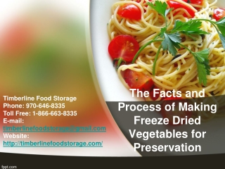 The Facts and Process of Making Freeze Dried Vegetables for