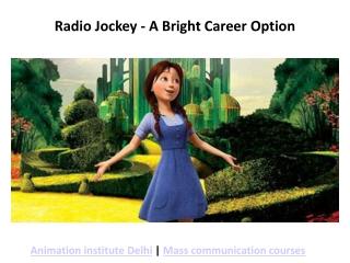 Radio Jockey - A Bright Career Option