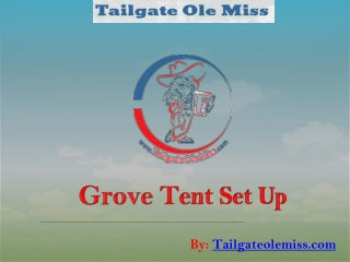 Tailgate Ole Miss Groove Tent Company