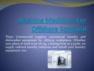 Washing Machines For Offshore Scotland