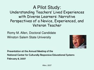 a pilot study: understanding teachers  lived experiences with diverse learners: narrative perspectives of a novice, expe
