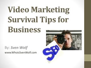 Video Marketing Survival Tips for Business