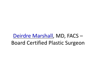 Dr. Deirdre Marshall Plastic Surgeon Miami