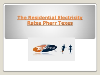 The Residential Electricity Rates Pharr Texas
