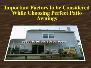 Factors to be Considered While Choosing Perfect Patio Awning
