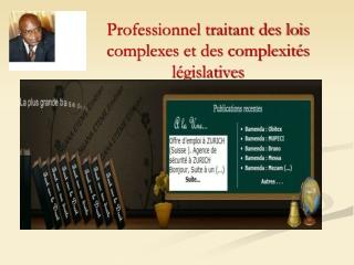 Professionnel traitant des lois complexes et des complexités