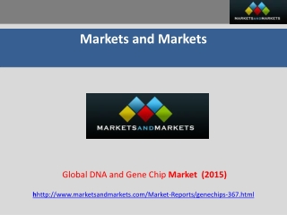Global DNA and Gene Chip (Microarrays) Market