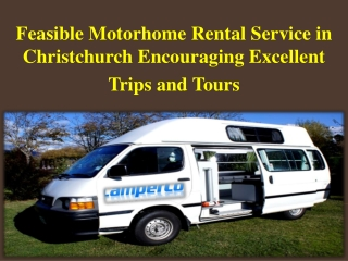 Feasible Motorhome Rental Service in Christchurch