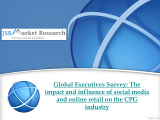 Global Executives Survey: The impact and influence of social