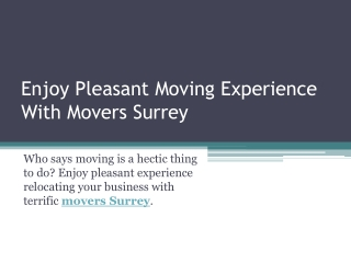 Have Great Moving Experience with Movers Surrey