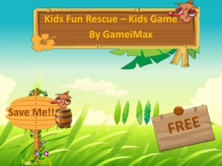 Kids Fun Rescue - Kids Game