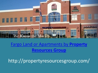 Fargo Land or Apartments by Property Resources Group
