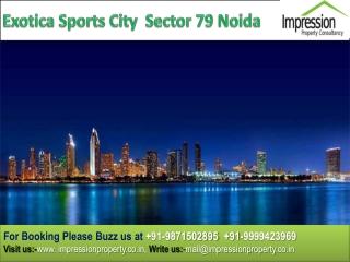 Exotica Sector 79 Noida
