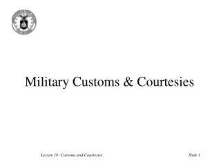 military customs  courtesies