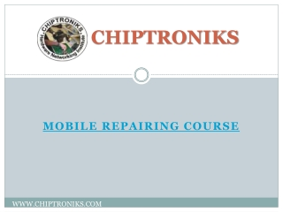 CHIPTRONIKS | Mobile Repairing Course