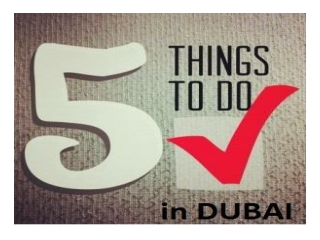 5 Things to do in Dubai