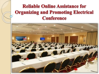 Online Assistance for Organizing Electrical Conference