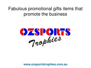 Fabulous Promotional Gifts items that Promote the Business